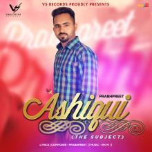 Ashiqui (The Subject...