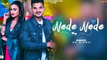 Nede Nede - AD Singh