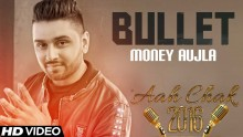 Money Aujla - Bullet