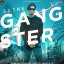 Scene Gangster
