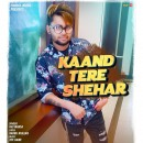 Kaand Tere Shehar