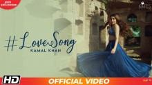 Love Song - Kamal Khan